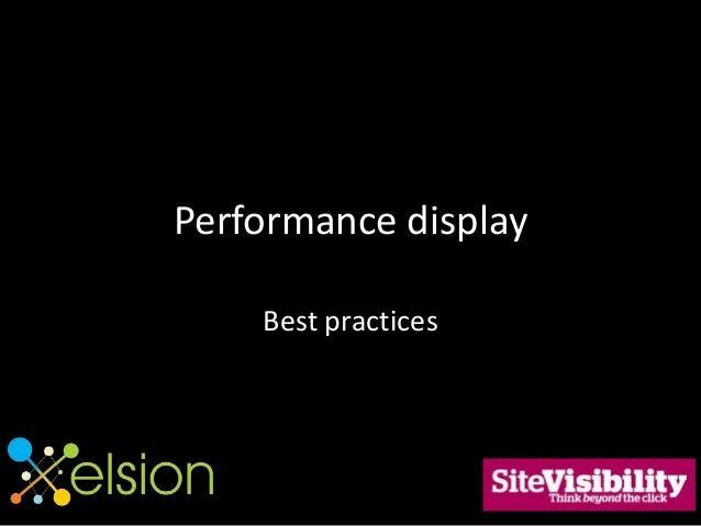 Performance display Best practices