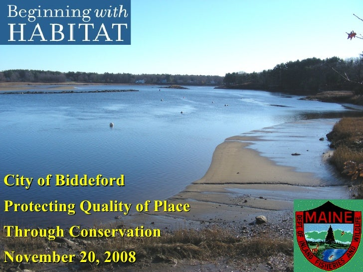 City of Biddeford Protecting Quality of Place Through Conservation November 20, 2008