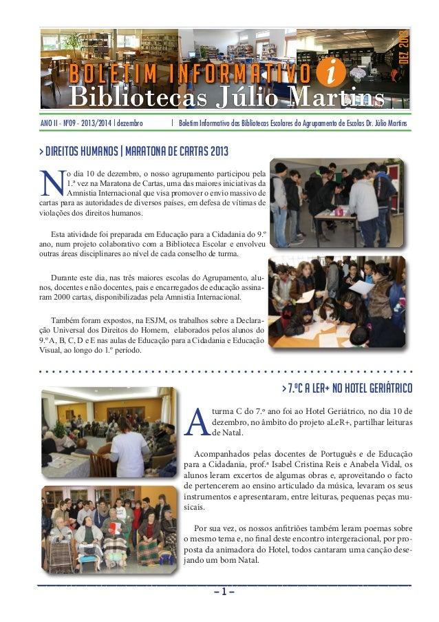 ANO II - Nº09 - 2013/2014 | dezembro  | Boletim Informativo das Bibliotecas Escolares do Agrupamento de Escolas Dr. Júlio ...