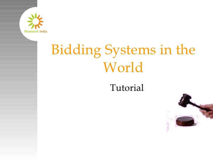 Bidding Systems in the World Tutorial April 2008