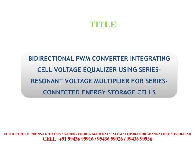 Bidirectional pwm converter integrating cell voltage equalizer using …