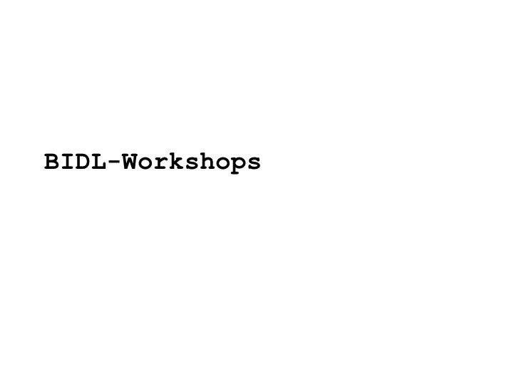 BIDL-Workshops