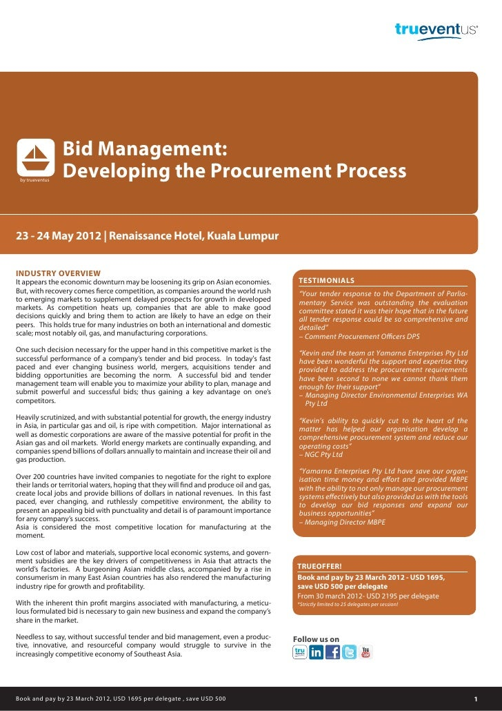 Bid Management: by trueventus                 Developing the Procurement Process23 - 24 May 2012 | Renaissance Hotel, Kual...
