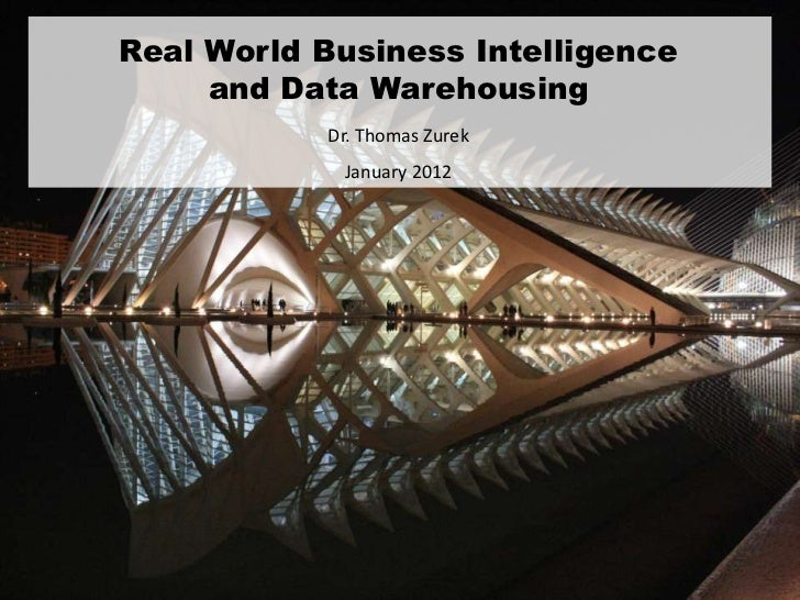 business intelligence and data warehouses essay Read this essay on assignment 3 business intelligence and data warehouses come browse our large digital warehouse of free sample essays get the knowledge you need in order to pass your classes and more only at termpaperwarehousecom.