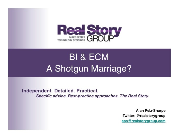 """BI & ECM           A Shotgun Marriage?""""Independent. Detailed. Practical.      Specific advice. Best-practice approaches. T..."""
