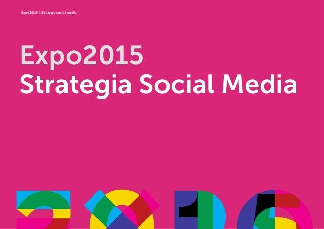 Expo2015   Strategia social media Expo2015 Strategia Social Media