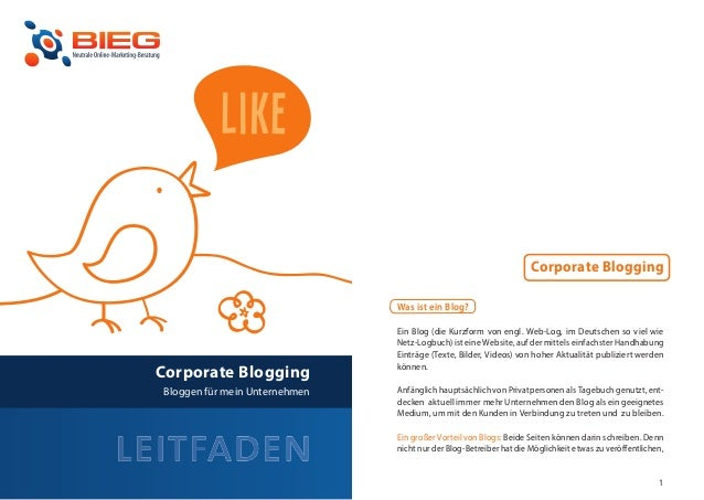 Corporate Blogging                                   Was ist ein Blog?                                   Ein Blog (die Kur...