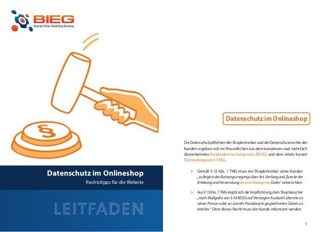 Datenschutz im Onlineshop                                            Die Datenschutzpflichten der Shopbetreiber und die Da...