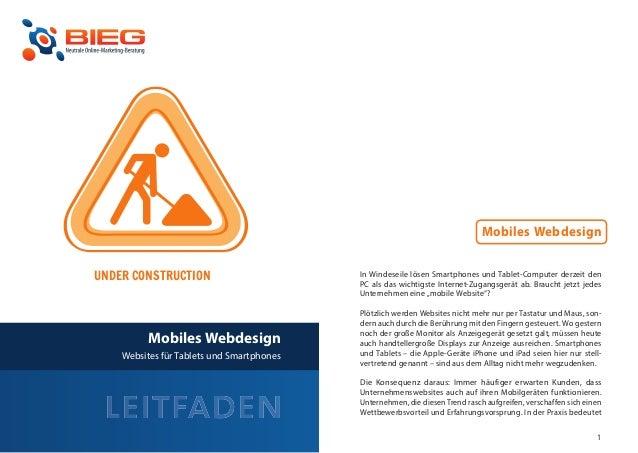 Mobiles Webdesign    UNDER CONSTRUCTION                         In Windeseile lösen Smartphones und Tablet-Computer derzei...