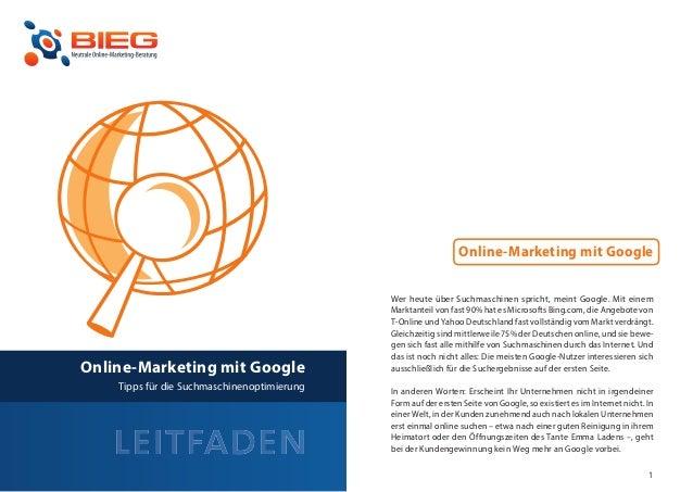 Online-Marketing mit Google                                                 Wer heute über Suchmaschinen spricht, meint Go...