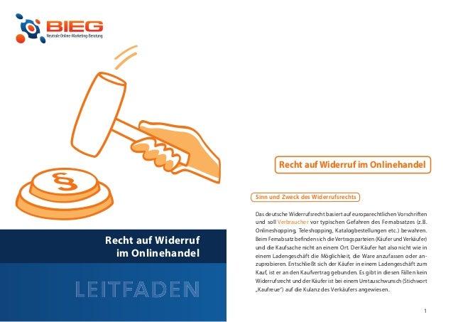 Recht auf Widerruf im Onlinehandel                         Sinn und Zweck des Widerrufsrechts                         Das ...