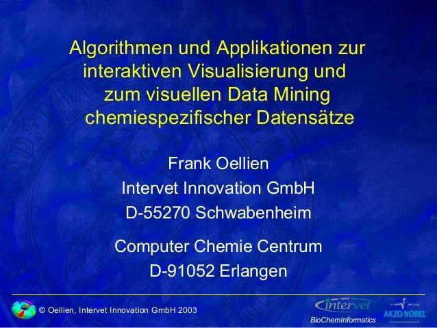 Algorithmen und Applikationen zur interaktiven Visualisierung und zum visuellen Data Mining chemiespezifischer Datensätze ...