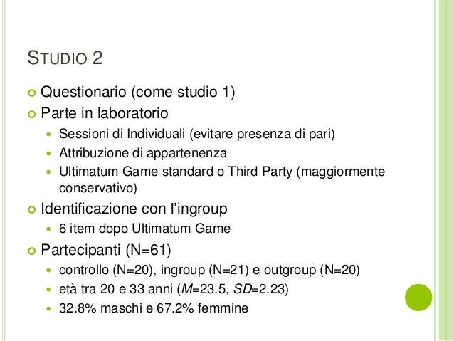 STUDIO 2  Questionario (come studio 1)  Parte in laboratorio  Sessioni di Individuali (evitare presenza di pari)  Attr...