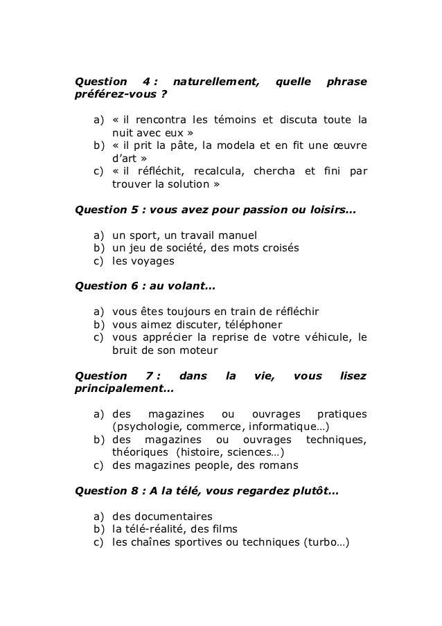 Question 4 : naturellement,         quelle     phrasepréférez-vous ?   a) « il rencontra les témoins et discuta toute la  ...