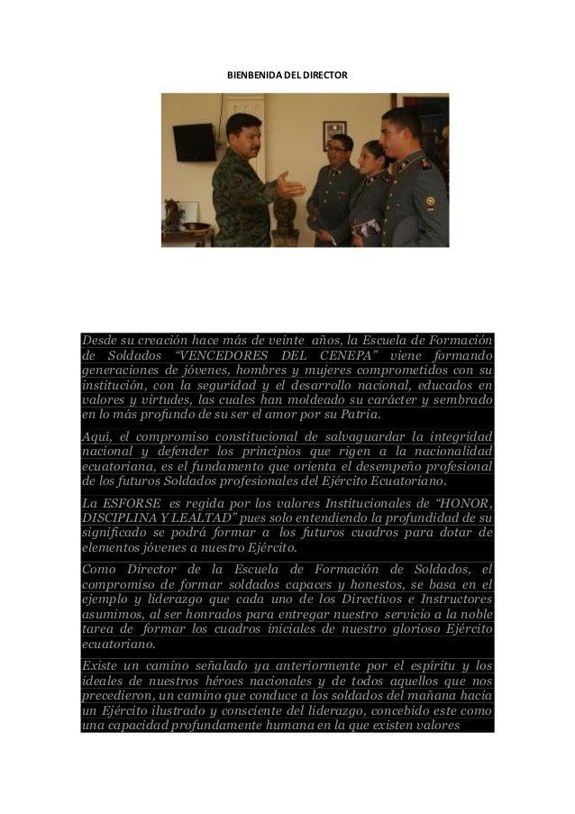 """BIENBENIDA DEL DIRECTOR Desde su creación hace más de veinte años, la Escuela de Formación de Soldados """"VENCEDORES DEL CEN..."""