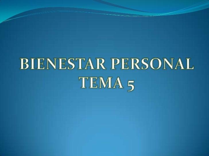 BIENESTAR PERSONALTEMA 5<br />