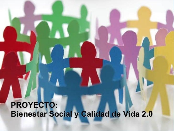 Bienestar social y calidad de vida 2 0 for Oficina de bienestar social y familia