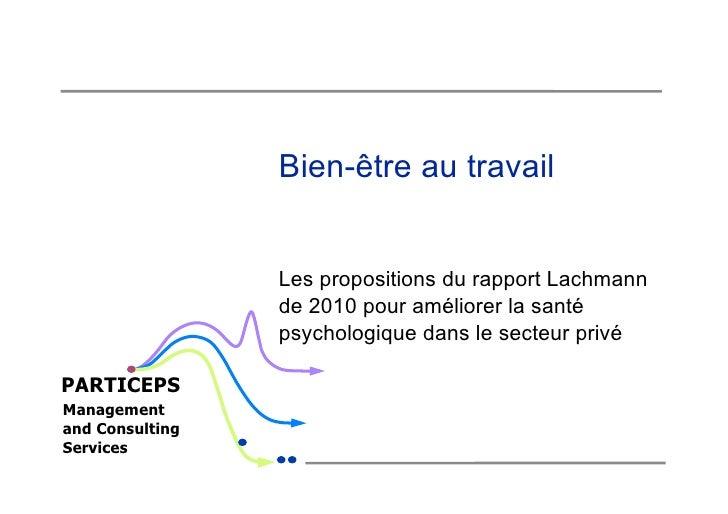 Bien-être au travail                 Les propositions du rapport Lachmann                 de 2010 pour améliorer la santé ...