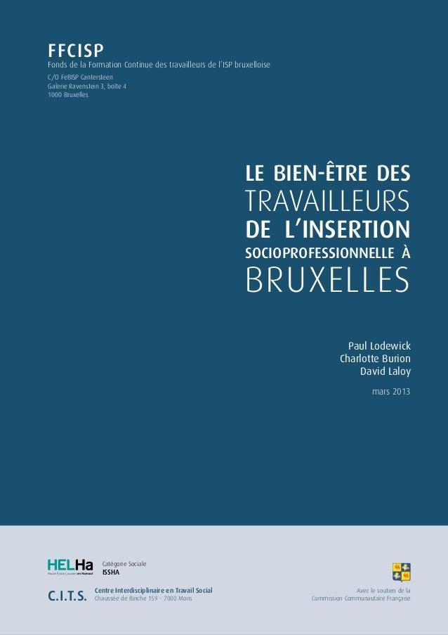 TRAVAILLEURS BRUXELLES LE BIEN-ÊTRE DES DE L'INSERTION SOCIOPROFESSIONNELLE à Paul Lodewick Charlotte Burion David Laloy C...