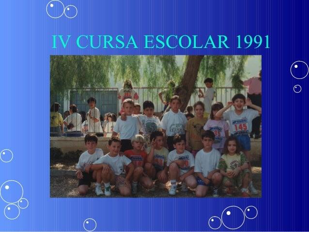 IV CURSA ESCOLAR 1991
