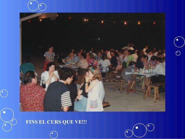 FINS EL CURS QUE VE!!!