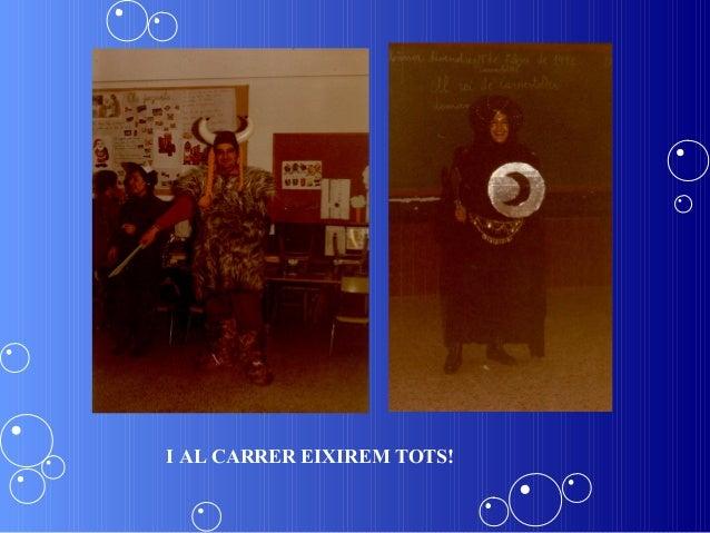 I AL CARRER EIXIREM TOTS!