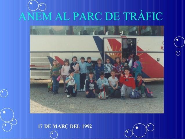 ANEM AL PARC DE TRÀFIC  17 DE MARÇ DEL 1992