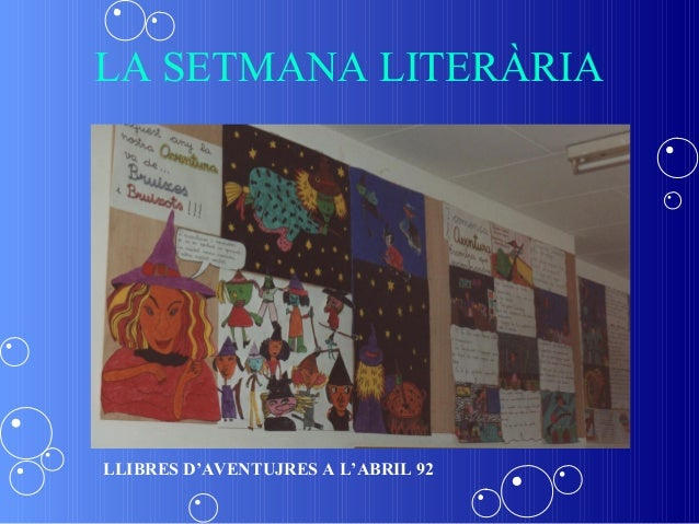LA SETMANA LITERÀRIALLIBRES D'AVENTUJRES A L'ABRIL 92