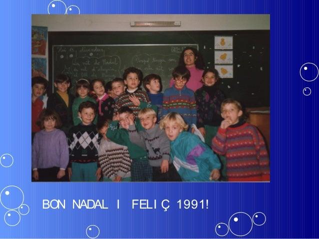 BON NADAL I FELI Ç 1991!