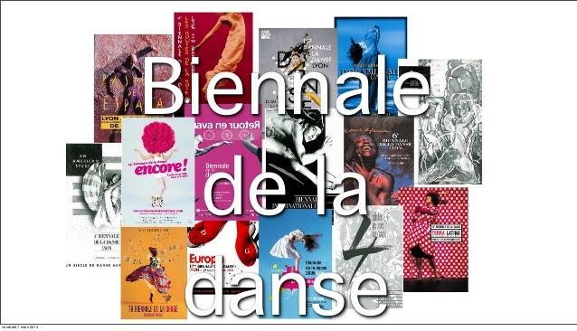 vendredi 7 mars 2014  Biennale de la danse