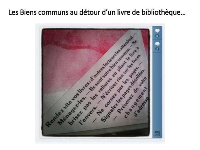 Biens communs et bibliothèque Slide 3