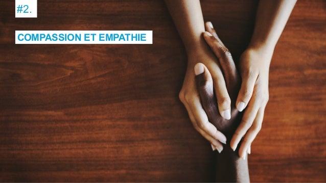 #2. COMPASSION ET EMPATHIE