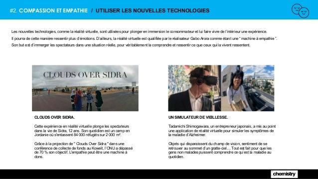 #2. COMPASSION ET EMPATHIE / UTILISER LES NOUVELLES TECHNOLOGIES Les nouvelles technologies, comme la réalité virtuelle, s...
