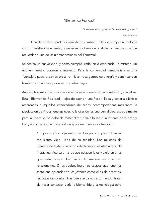 """LeninVladimirFloresRodríguez """"Bienvenida Realidad"""" """"Atreveos: el progreso solamente se logra así."""" Víctor Hugo Una de ..."""