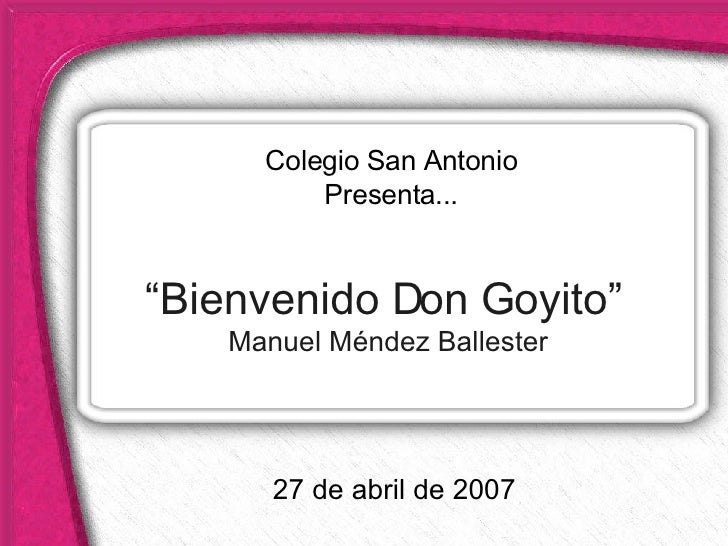 Bienvenido don goyito