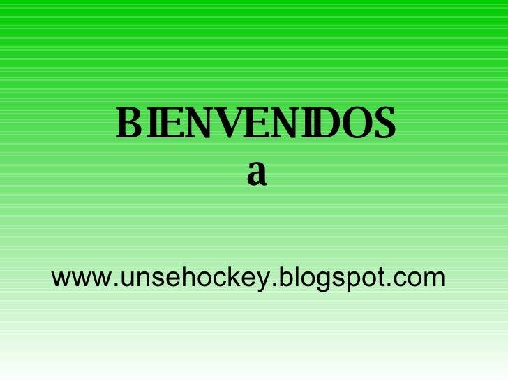 BIENVENIDOS a www.unsehockey.blogspot.com