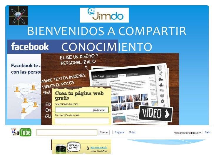 BIENVENIDOS A COMPARTIR CONOCIMIENTO<br />