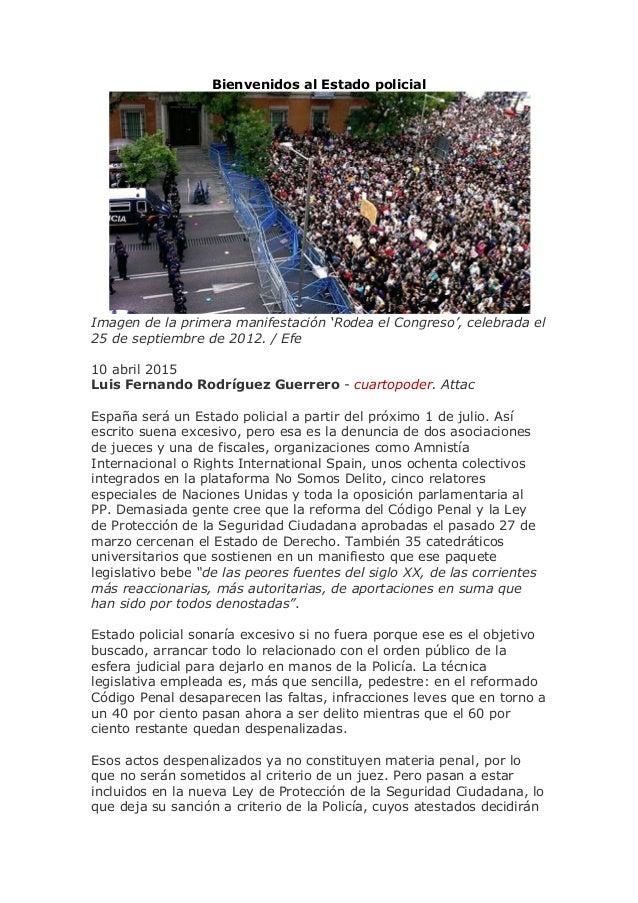 Bienvenidos al Estado policial Imagen de la primera manifestación 'Rodea el Congreso', celebrada el 25 de septiembre de 20...
