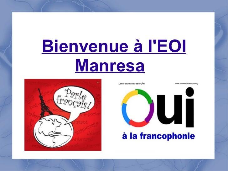 Bienvenue à l'EOI Manresa
