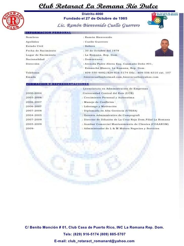 C/ Benito Monción # 01, Club Casa de Puerto Rico, INC La Romana Rep. Dom. Tels: (829) 916-5174 (809) 885-5707 E-mail: club...