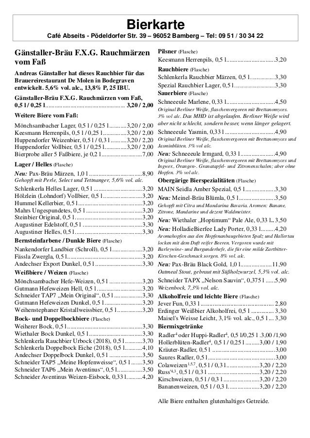 Bierkarte Café Abseits - Pödeldorfer Str. 39 – 96052 Bamberg – Tel: 09 51 / 30 34 22 Gänstaller-Bräu F.X.G. Rauchmärzen vo...