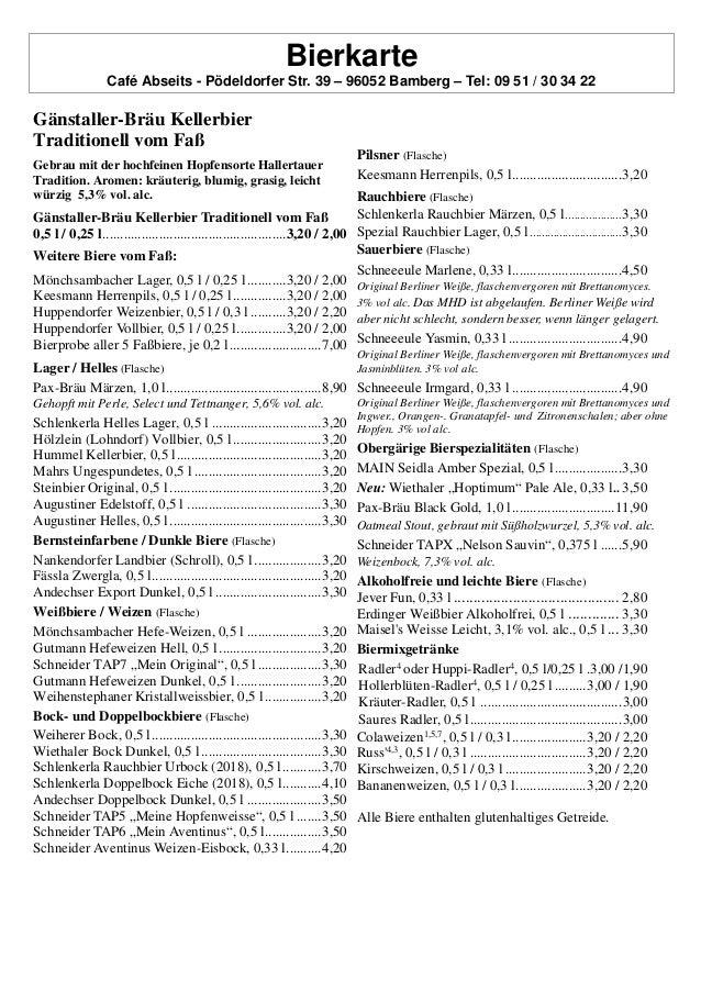Bierkarte Café Abseits - Pödeldorfer Str. 39 – 96052 Bamberg – Tel: 09 51 / 30 34 22 Gänstaller-Bräu Kellerbier Traditione...