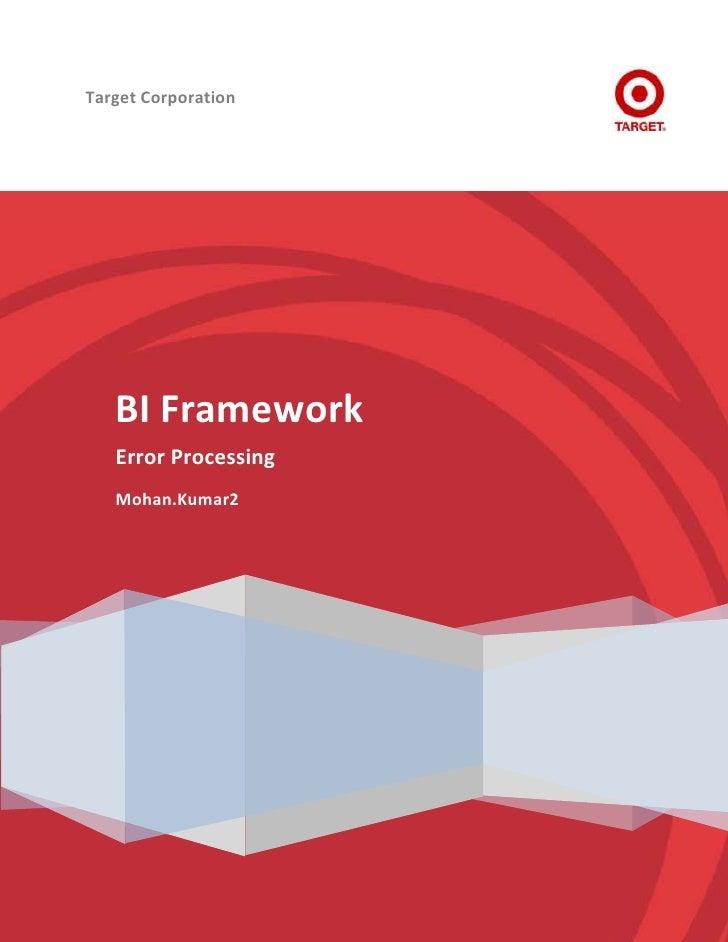 Target Corporation   BI Framework   Error Processing   Mohan.Kumar2
