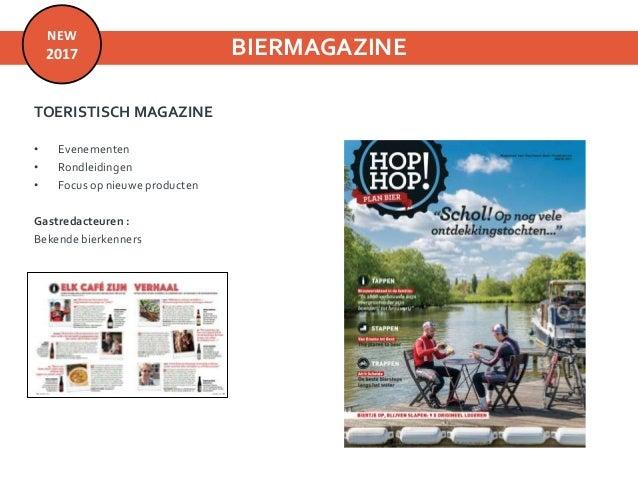 BIERMAGAZINE 125.000 exemplaren De Morgen: 60.000 ex mei Humo abonnees: 55.000 ex mei Toerisme Oost-Vlaanderen: 10.000 exe...