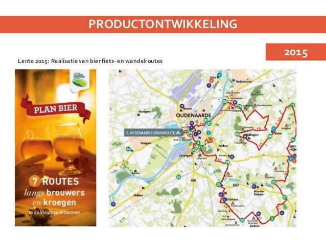 Herfst 2015: Realisatie van bier fiets- en wandelroutes PRODUCTONTWIKKELING 2015