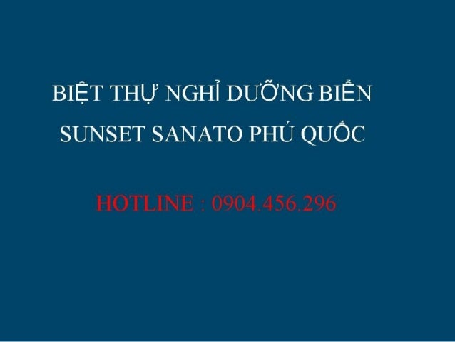 Biet thu bien phu quoc  sunset sanato 0904456296