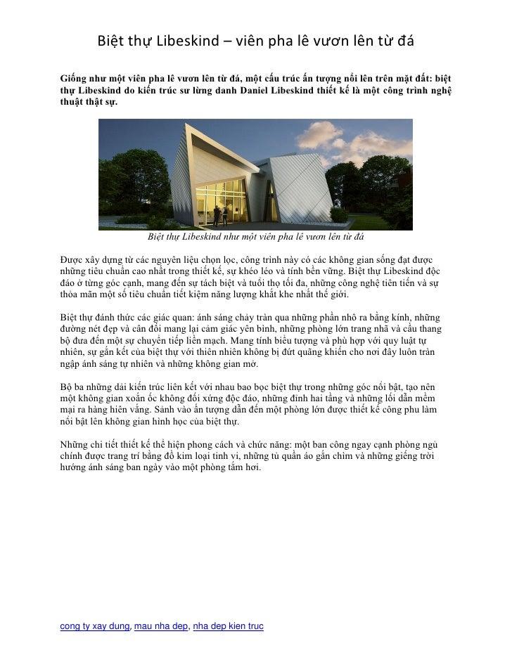 Biệt thự Libeskind – viên pha lê vươn lên từ đáGiống như một viên pha lê vươn lên từ đá, một cấu trúc ấn tượng nổi lên trê...