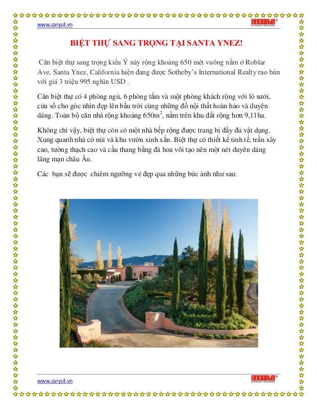 www.carysil.vnwww.carysil.vnBIỆT THỰ SANG TRỌNG TẠI SANTA YNEZ!Căn biệt thự sang trọng kiểu Ý này rộng khoảng 650 mét vuôn...