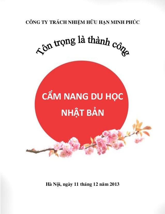 CÔNG TY TRÁCH NHIỆM HỮU HẠN MINH PHÚC  CẨM NANG DU HỌC NHẬT BẢN  Hà Nội, ngày 11 tháng 12 năm 2013