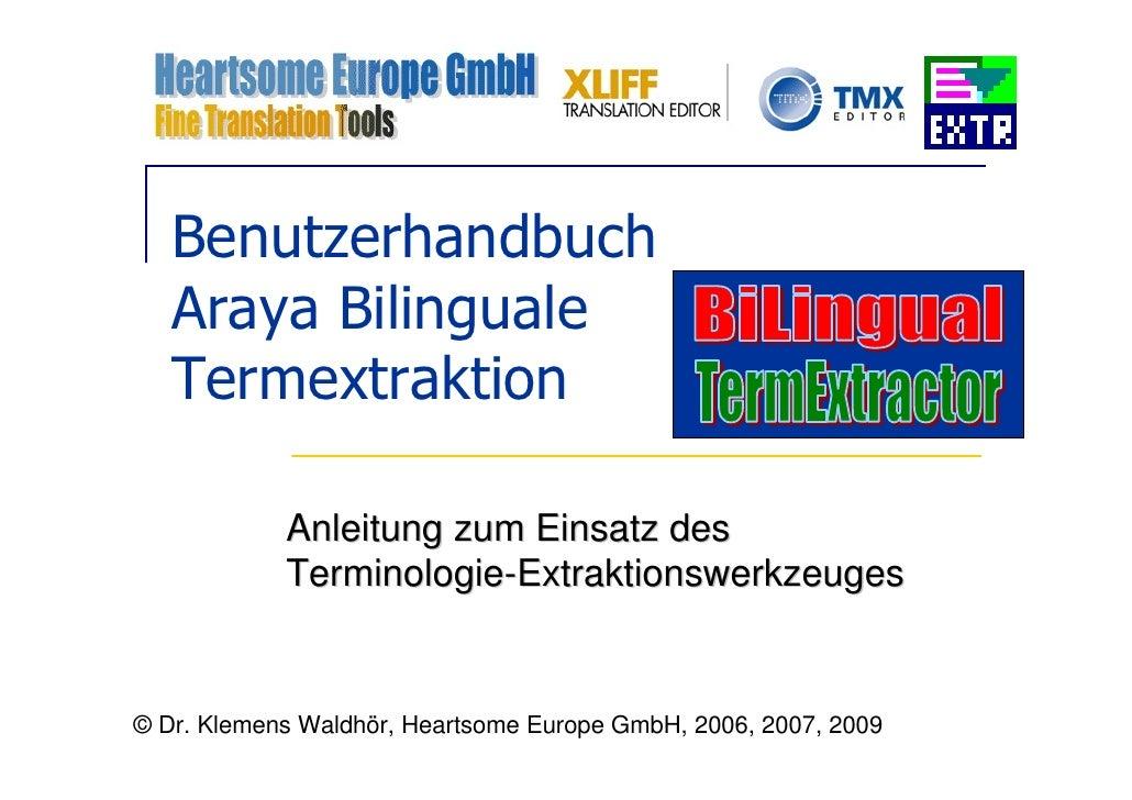 Benutzerhandbuch    Araya Bilinguale    Termextraktion              Anleitung zum Einsatz des             Terminologie-Ext...